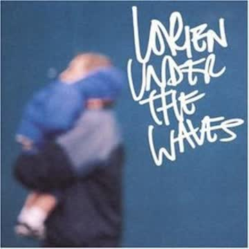 Lorien - Under the Waves