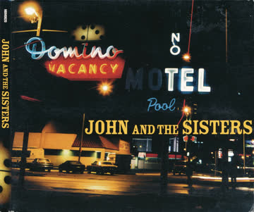 John And The Sisters - John And The Sisters by Kevin Breit