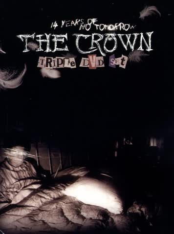 The Crown - 14 years of no tomorrow (3 DVDs)