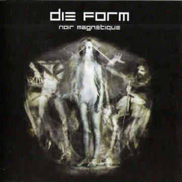 Die Form - Noir Magnetique