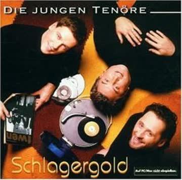 die Jungen Tenöre - Schlagergold