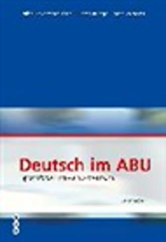 Deutsch im ABU. Ausgabe B. Sprachförderung - ein Arbeitsbuch