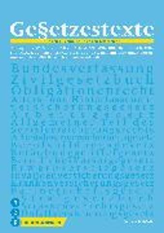 Gesetzestexte 2017/2018. Print inkl. eLehrmittel