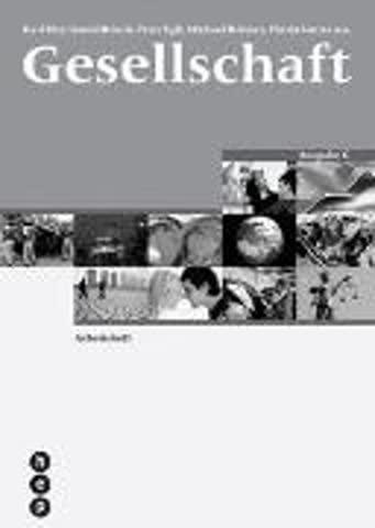 Gesellschaft. Ausgabe B. Arbeitsheft inkl. eLehrmittel