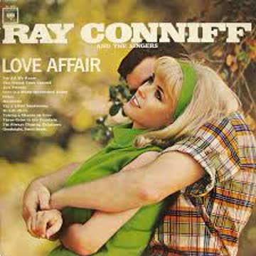 "Ray Conniff And The Singers ""Love Affair"""