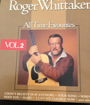 Roger Whittaker All Time Favourites