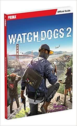 Watch Dogs 2, das offizielle Lösungsbuch von PRIMA