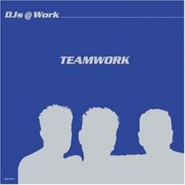 Djs at Work - Teamwork