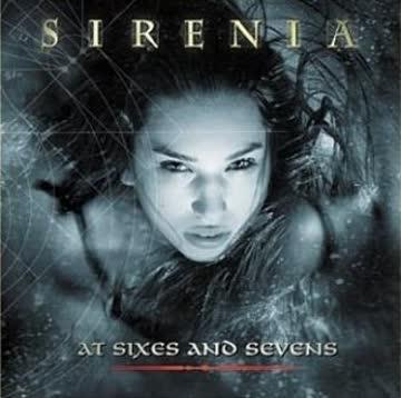 Sirenia - At Sixes and Sevens