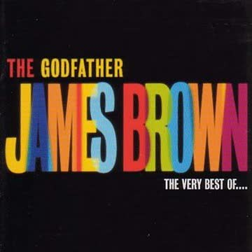 James Brown - The Godfather - James Brown - The very Best of...