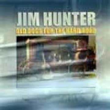 Jim Hunter - Old Dogs For The Road