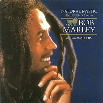 Bob & the Wailers Marley - Natural Mystic