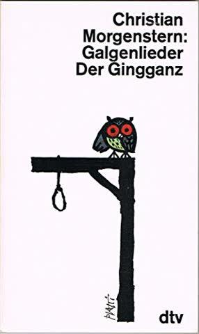 Galgenlieder Der Gingganz