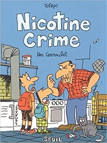 Nicotine Crime