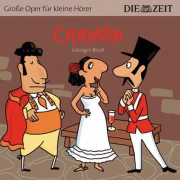 Carmen - Grosse Oper für kleine Hörer