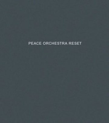 Peace Orchestra - Reset