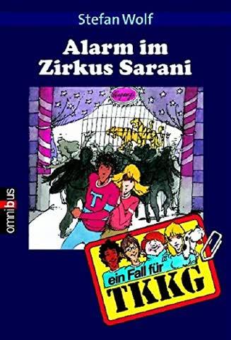 Ein Fall für TKKG, Bd.10, Alarm im Zirkus Sarani (Deutsch)