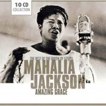 Mahalia Jackson - Mahalia Jackson Amazing Grace
