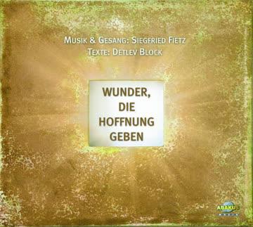 Siegfried Fietz - Wunder die Hoffnung geben