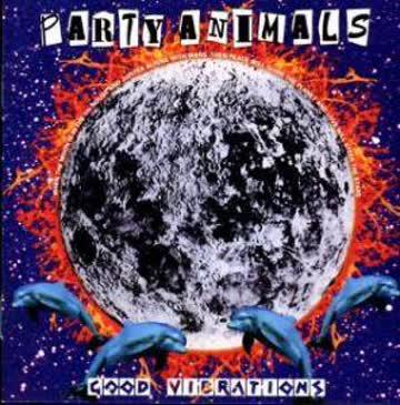 Party Animals - Good Vibrations