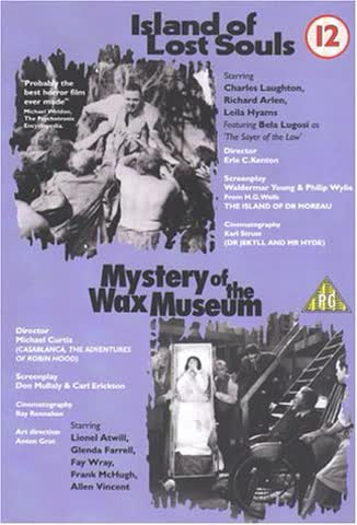 Island Of Lost Souls + Mystery Of The Wax Museum
