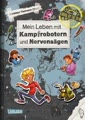 School of the dead: Mein Leben mit Kampfrobotern und Nervensägen
