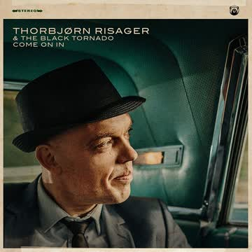 Thorbjörn Risager - Thorbjörn Risager & The Black Tornado - Come On In