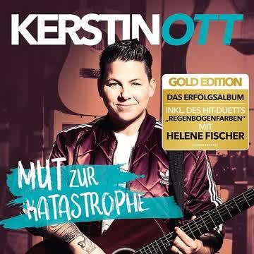 Kerstin Ott - Kerstin Ott - Mut zur Katastrophe (Gold Edition)