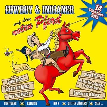 Diverse - Cowboy und Indianer auf dem roten Pferd