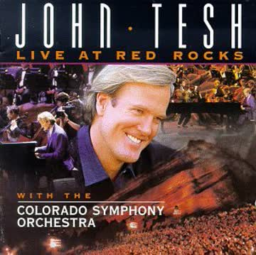 John Tesh - Live at Red Rocks with the Colorado Symphony Orchestra