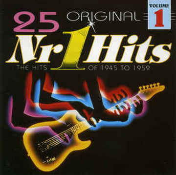Various - Various ‎– 25 Original Nr 1 Hits Volume 1 (The Hits Of 1945