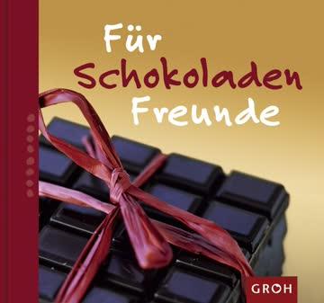 Für Schokoladenfreunde