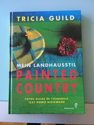 Mein Landhausstil Painted Country
