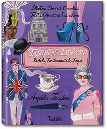 Taschen's London - Hotels, Restaurants & Shops