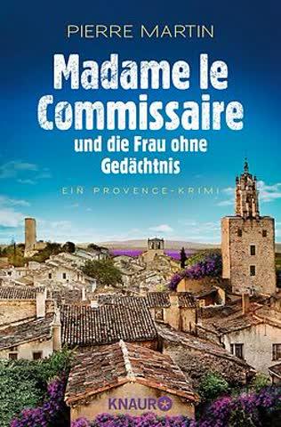 Madame le commissaire und die Frau ohne Gedächtnis. Band 7