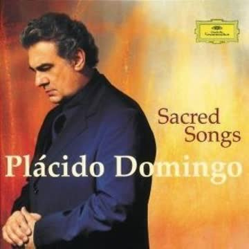 Placido Domingo - Sacred Songs