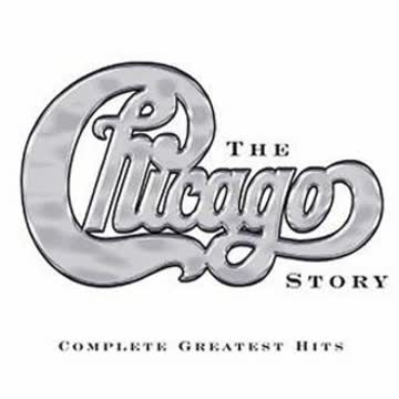 Chicago - The Chicago Story: Complete Greatest Hits