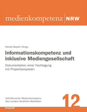 Informationskompetenz und inklusive Mediengesellschaft