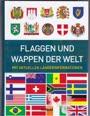 Flaggen und Wappen der Welt, mit aktuellen Länderinformation