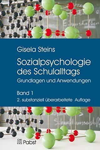 Sozialpsychologie des Schulalltags. Bd.1