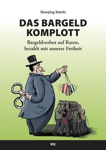 Das Bargeld Komplott