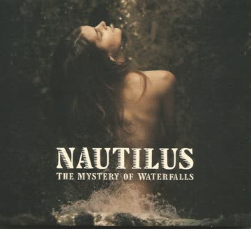 Nautilus - Nautilus - The Mystery of Waterfalls