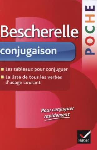 Bescherelle poche conjugaison : les tableaux pour conjuguer, la liste de tous les verbes d'usage courant