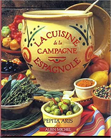 La Cuisine de la campagne espagnole