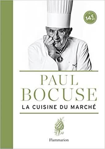Paul Bocuse La cuisine du marché
