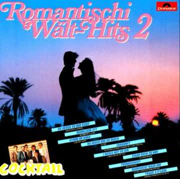 Cocktail - Romantischi Wält-Hits 2