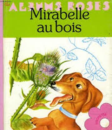 Mirabelle au bois (Les Albums Roses)