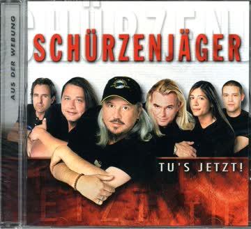 Schuerzenjaeger - Tu S Jetzt!