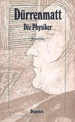 Dürrenmatt Die Physiker Komödie