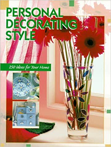 Personal Decorating Style: 250 Ideas for Your Home (English)
